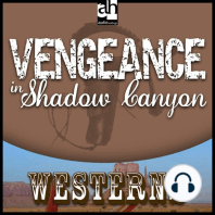 Vengeance in Shadow Canyon