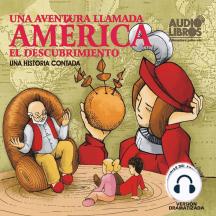 Una Aventura Llamada America: El Descubrimiento