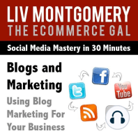 Blogs and Marketing: Using Blog Marketing for Your Business