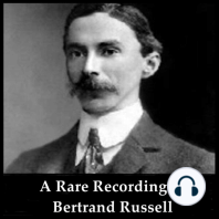 A Rare Recording of Bertrand Russell