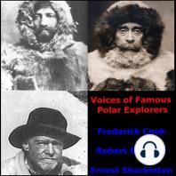 Voices of Famous Polar Explorers