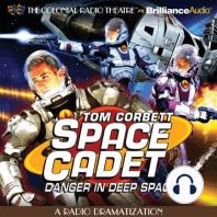 Tom Corbett Danger in Deep Space