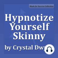 Hypnotize Yourself Skinny