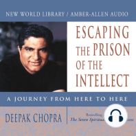 Escaping the Prison of the Intellect