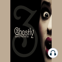Ghostly Short Stories: Volume 3