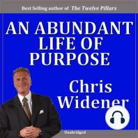 An Abundant Life of Purpose