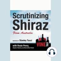 Scrutinizing Shiraz from Australia