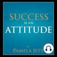 Success is an Attitude