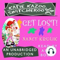 Katie Kazoo, Switcheroo #6