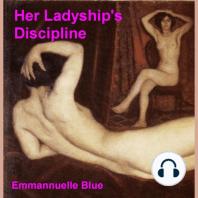 Her Ladyship's Discipline