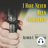 I Have Never Been Murdered