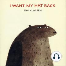 I Want My Hat Back!