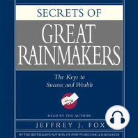 Secrets of the Great Rainmakers