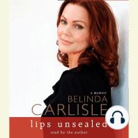 Lips Unsealed