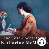 The Rose of Sebastopol: A Novel