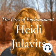 The Uses of Enchantment