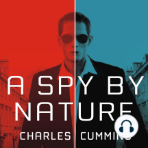 A Spy by Nature: A Novel