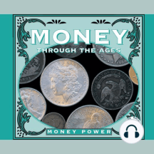 Money Through the Ages: Money Power; Rourke Discovery Library