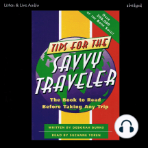 Tips for the Savvy Traveler