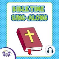 Bible Time Sing-Alongs