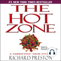 Hot Zone: A Terrifying True Story