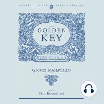 The Golden Key: Fairy Tale Series
