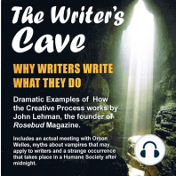 The Writer's Cave: Why Writers Write What They Do