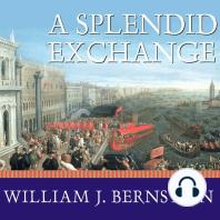 A Splendid Exchange