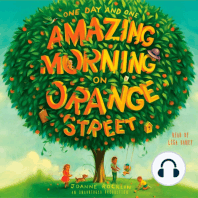 One Day and One Amazing Morning on Orange Street