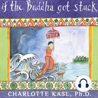 If the Buddha Got Stuck