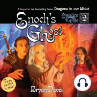Enoch's Ghost: A Sequel to the Bestselling Series Dragons in our Midst