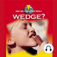 A Wedge