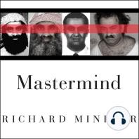 Mastermind: The Many Faces of the 9/11 Architect, Khalid Shaikh Mohammed