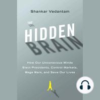The Hidden Brain