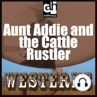 Aunt Addie and the Cattle Rustler