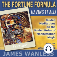 The Fortune Formula: Having it All!: The Golden Rules of Manifestation Magic
