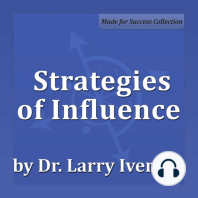 Strategies of Influence: Persuasion Strategies for Rapid Buy-in
