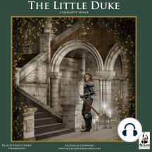 The Little Duke: The Childhood History of Richard the Fearless, Duke of Normandy