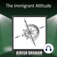 The Immigrant Attitude