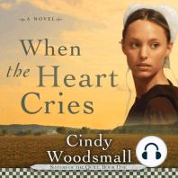 When the Heart Cries