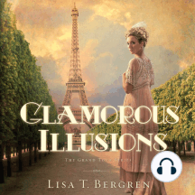 Glamorous Illusions: A Novel