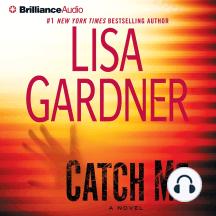Catch Me: A Novel