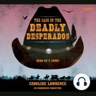 The Case of the Deadly Desperados