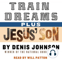Train Dreams and Jesus' Son