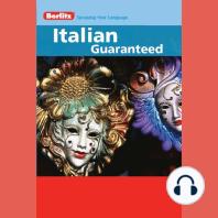 Italian Guaranteed