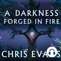 A Darkness Forged in Fire