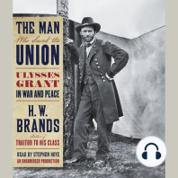 The Man Who Saved the Union