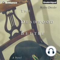 The Deadwood Beetle