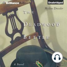 The Deadwood Beetle: A Novel
