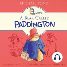 A Bear Called Paddington: Paddington, Book 1